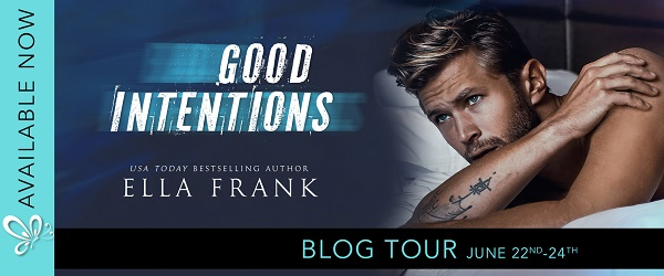 Good Intentions by Ella Frank Blog Tour