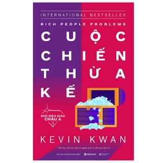 Giới siêu giàu Châu Á 3 : Cuộc chiến thừa kế ebook PDF EPUB AWZ3 PRC MOBI