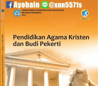 Download Buku Siswa Pendidikan Agama Kristen Dan Budi Pekerti SMA / SMK Kelas XI Kurikulum 2013 Revisi (GRATIS)