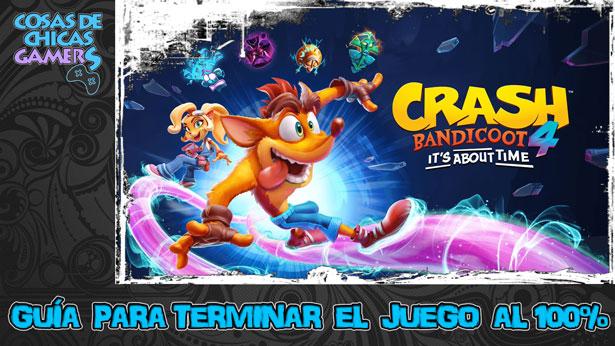 Guía Crash Bandicoot 4 its about time para completar el juego al 100%