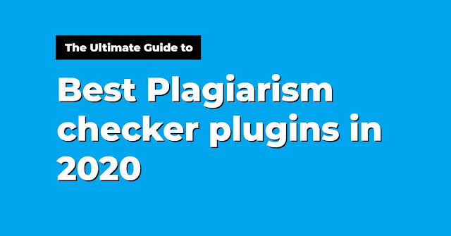 The Best Plagiarism Checker Plugins in 2020