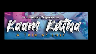 Kaam Katha web series Wiki, Cast Real Name
