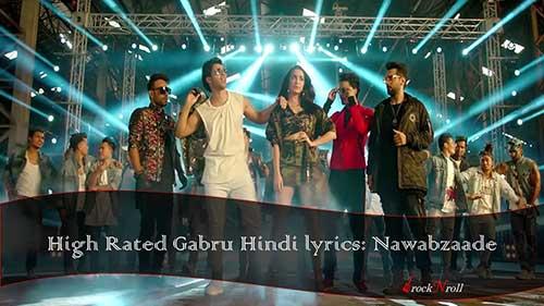 High-Rated-Gabru-Hindi-lyrics-Nawabzaade