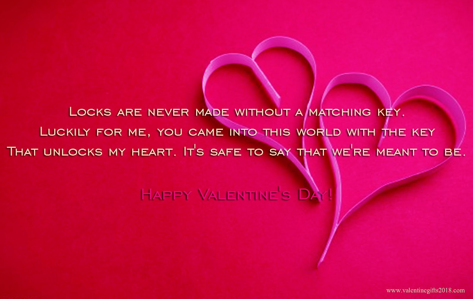 locks are never made without a matching key luckily for me you came into this world with the key that unlocks my heart its safe to say that were meant - Valentines Messages For Him