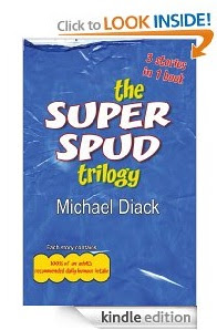 The Super Spud Trilogy by Michael Diack kindle ebook edition