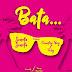 MUSIC MP3: Seneta Ft. Country Boy & Foby - Bata (DOWNLOAD AUDIO)