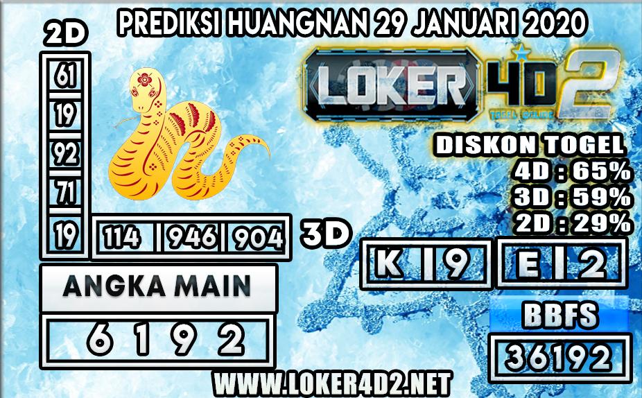PREDIKSI TOGEL HUANGNAN LOKER4D2 29 JANUARI 2020