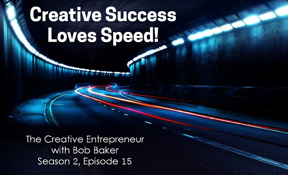 Creative Success Loves Speed
