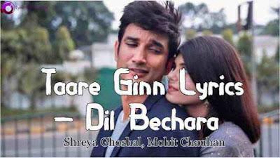 Taare Ginn Lyrics – Dil Bechara