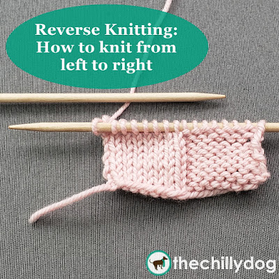 Reverse Knitting, Mirror Knitting, Backwards Knitting: Learn how to knit and purl your stitches from left to right