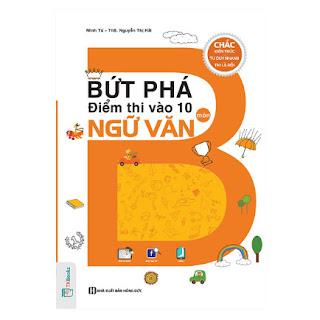 Bứt Phá Điểm Thi Vào Lớp 10 Môn Ngữ Văn ebook PDF-EPUB-AWZ3-PRC-MOBI