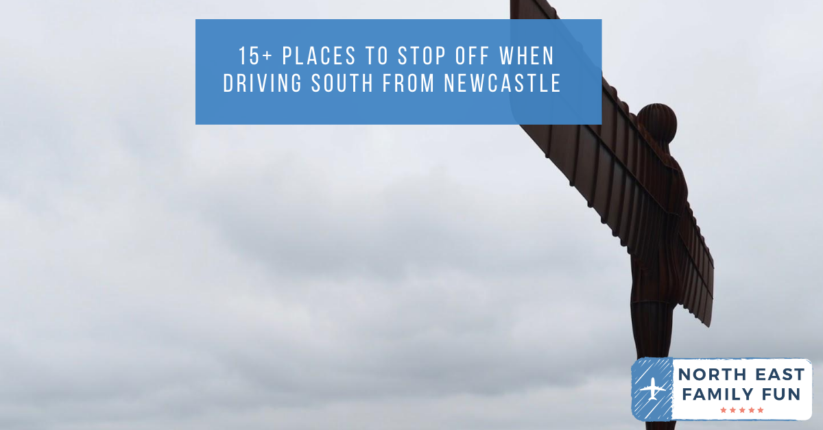15+ Places To Stop Off When Driving South From Newcastle