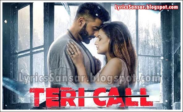 TERI CALL LYRICS : Harsimran | Deep Jandu