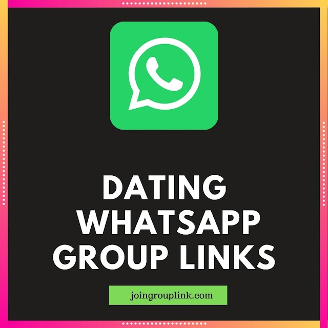Dating WhatsApp Groups: Join 500+ Dating WhatsApp Group links list 2020