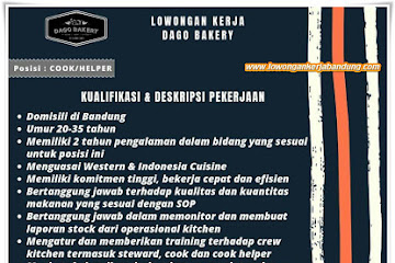 Lowongan Kerja Cook/ Helper Dago Bakery Bandung