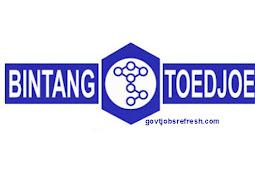 Lowongan Kerja Terbaru Bulan Oktober PT Bintang Toedjoe 2018