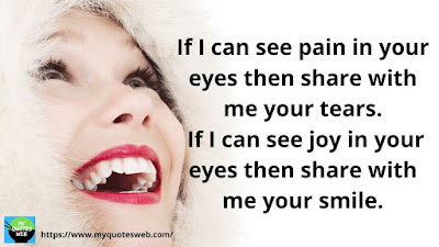 Amazing Quotes On Smile - If I Can See Pain In your