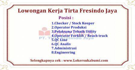 Lowongan Kerja Operator PT TIRTA FRESINDO JAYA CIANJUR Jawa Barat 2020
