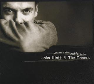 John Hiatt & the Goners' Beneath This Gruff Exterior