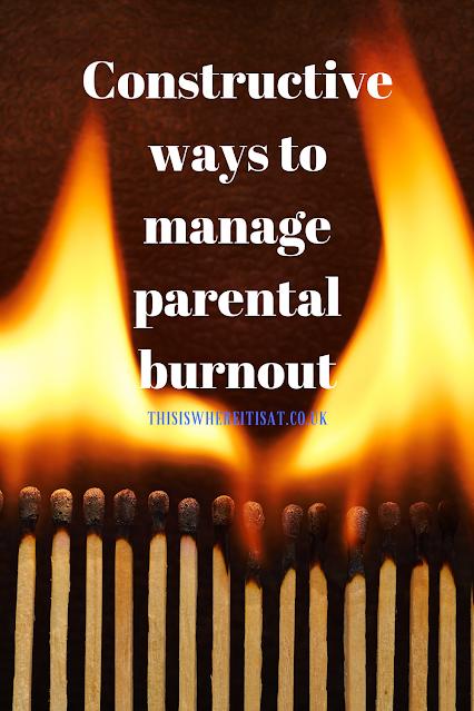 Constructive ways to manage parental burnout