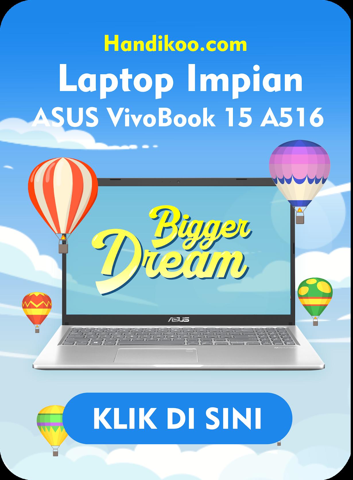 Laptop Impian Diko!