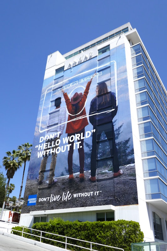 Giant Amex Don't Hello World Without It billboard