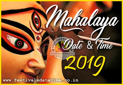 2019 Mahalaya Date & Time in India, 2019 Mahalaya Puja Schedule