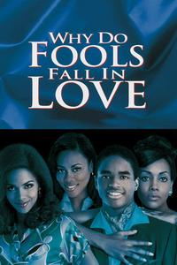 Watch Why Do Fools Fall In Love Online Free in HD