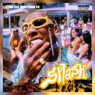 Tyga Feat. MoneyBagg Yo - Splash
