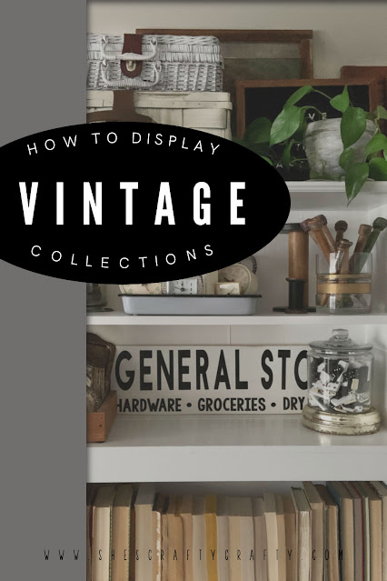 How to Decorate with Vintage Collections pin 1000 x 1500