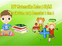 Download RPP Matematika Kelas 5 SD/MI KK 2013 Semester 1 dan 2