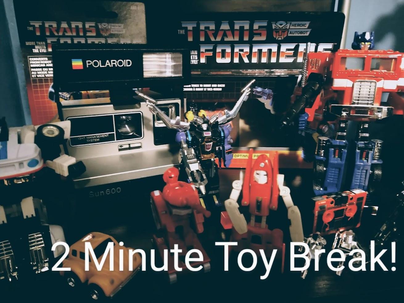 2  MINUTE TOY BREAK!