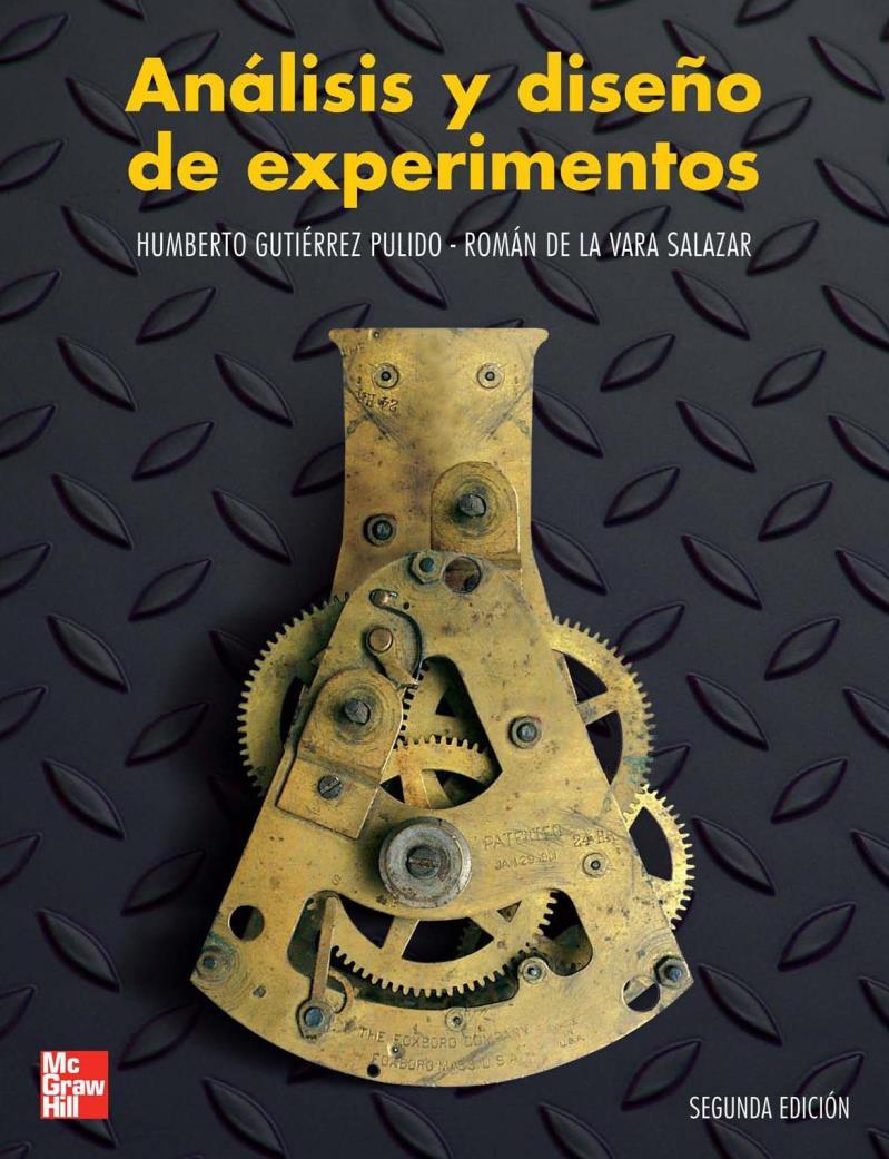 Análisis y diseño de experimentos, 2da Edición – Humberto Gutiérrez Pulido