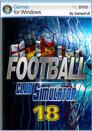 Descargar Football Club Simulator FCS 18 pc full español mega y google drive.