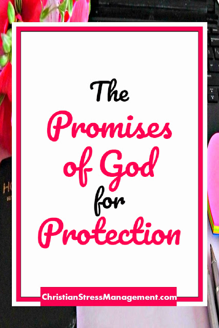 The Promises of God for Protection