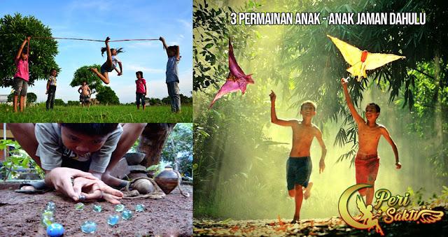 3 Permainan Anak - Anak Jaman Dahulu