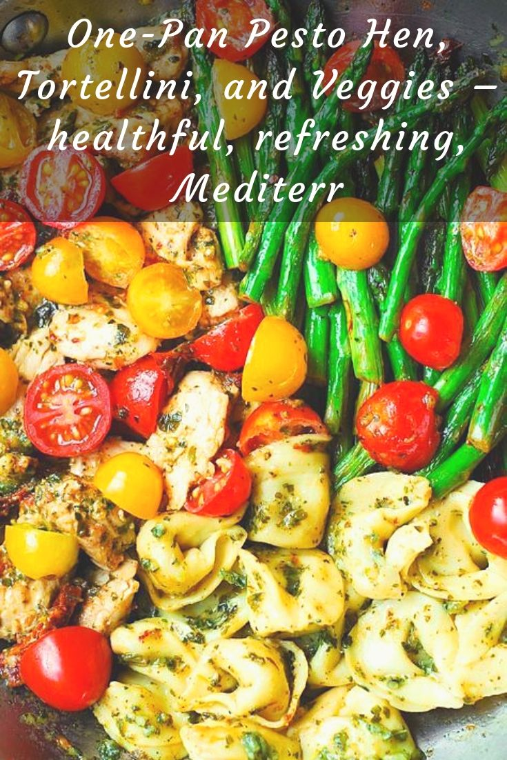 One-Pan Pesto Hen, Tortellini, and Veggies – healthful, refreshing, Mediterr