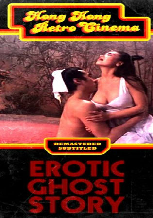 Erotic Ghost Story 1990 BluRay 300Mb UNRATED Hindi Dual Audio 480p