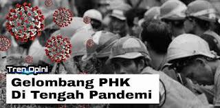 Gelombang PHK Di Tengah Pandemi