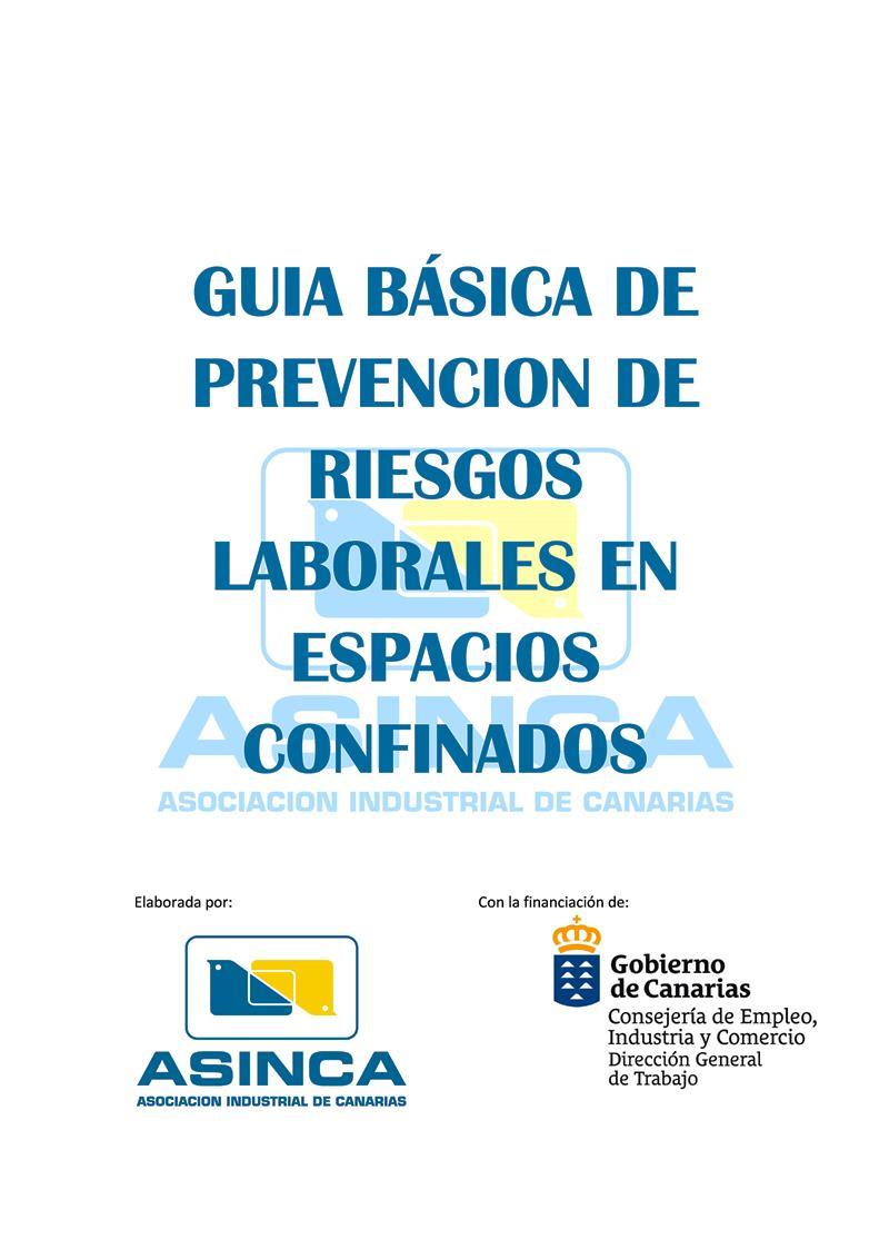Guía básica de prevención de riesgos laborales en espacios confinados
