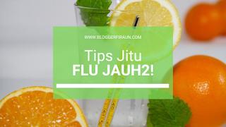 Wajib Baca! 3+1 Tips Jitu Hadapi Flu Jelang Musim Hujan