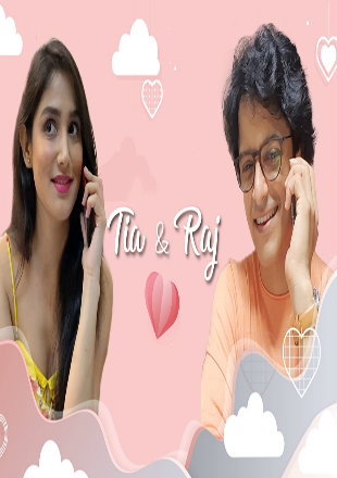 Tia and Raj 2020 Complete S01 Full Hindi Episode Download