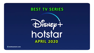 best disney+ hotstar tv series of april 2020