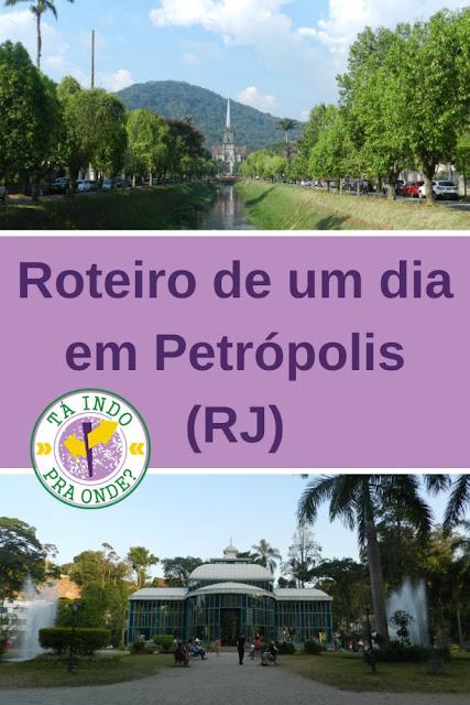Roteiro de um dia em Petrópolis (RJ)