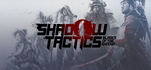 "[RECENSIONE] ""Shadow tactics: blades of the Shogun"": RTS IS NOT DEAD!"