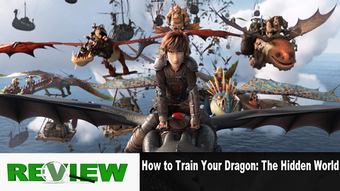 review how to train Your Dragon: The Hidden world