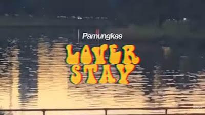 arti lagu lover stay pamungkas