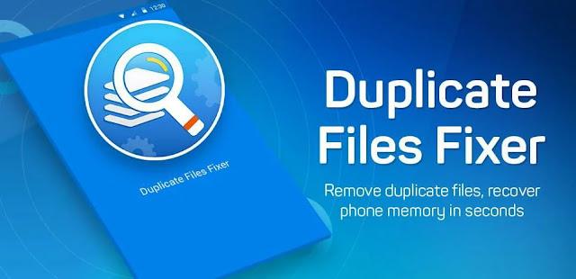 تحميل برنامج Duplicate Files Fixer and Remover برنامج الكشف عن الملفات المكررة على نظام الاندرويد والإزالة السريعة