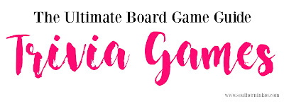 The Ultimate Board Game Guide - The Best Trivia Games