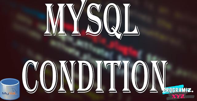 MySQL Condition